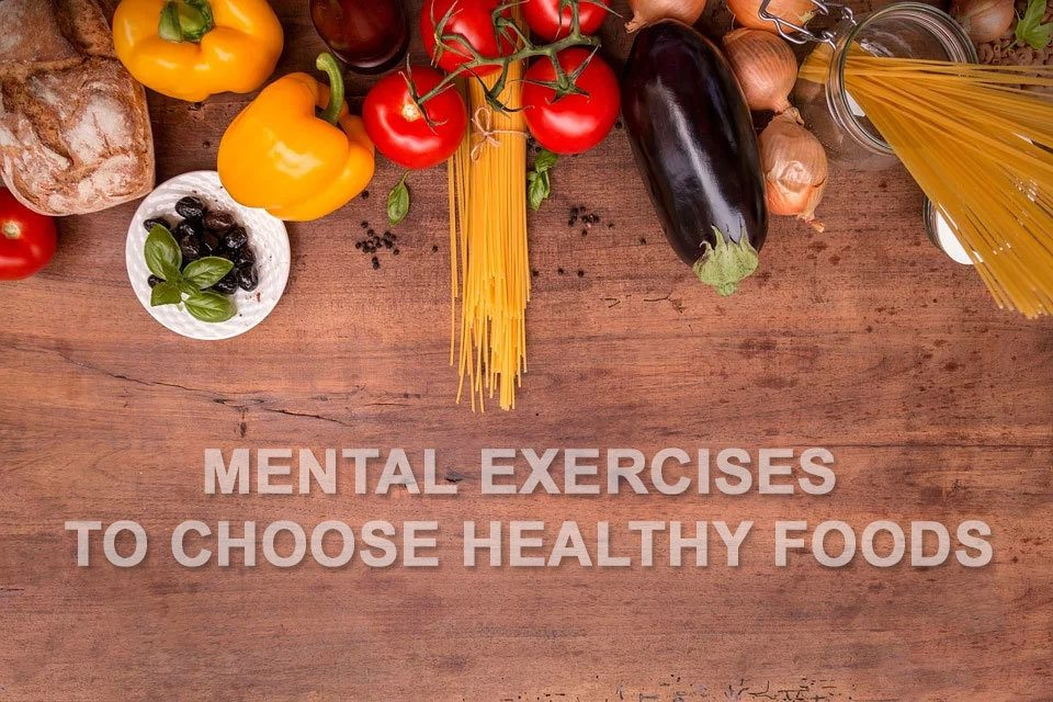 Mental-exercises-to-healthy-foods